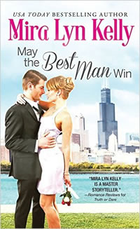 Excerpt & Giveaway ★ May the Best Man Win by Mira Lyn Kelly