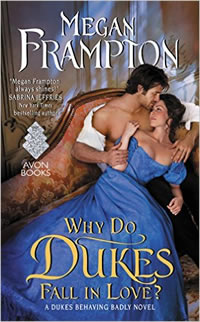 Giveaway & Excerpt ★ Why Do Dukes Fall In Love by Megan Frampton