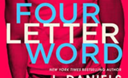 Review ❤️ Four Letter Word by J. Daniels