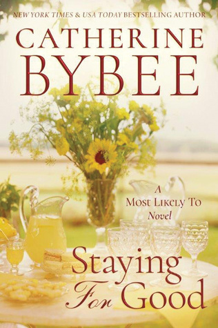 staying-for-good-catherine-bybee