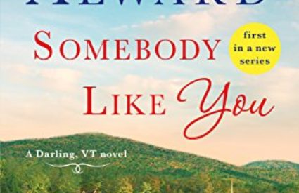 Giveaway ☆ Somebody Like You by Donna Alward