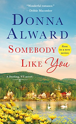 somebody like you donna alward