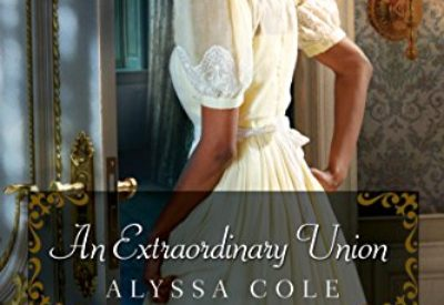 Review ❤️ An Extraordinary Union by Alyssa Cole
