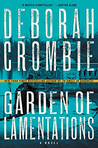 Review ❤️ Garden of Lamentations by Deborah Crombie