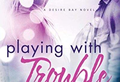 Review ❤️ Playing With Trouble by Joya Ryan