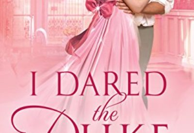 Review & Giveaway ❤️ I Dared the Duke by Anna Bennett