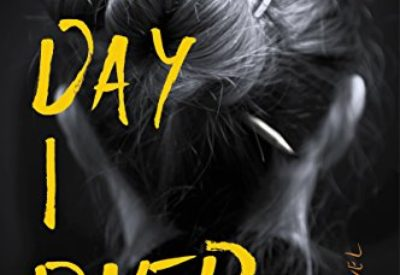 Review ❤️ The Day I Died by Lori Rader-Day