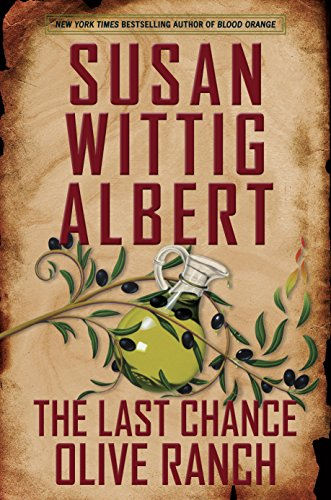Review ❤️ The Last Chance Olive Ranch by Susan Wittig Albert