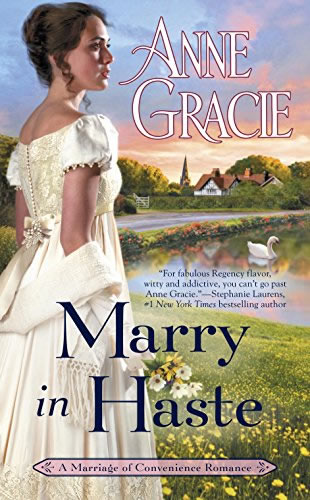 marry in haste anne gracie