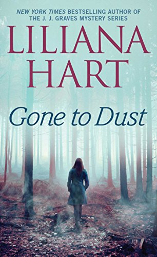 gone to dust liliana hart