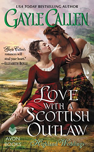 love with a scottish outlaw gayle callen