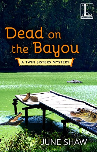 dead on the bayou june shaw