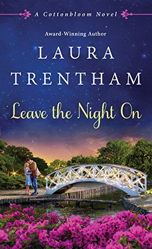 Giveaway ☆ Leave the Night On by Laura Trentham