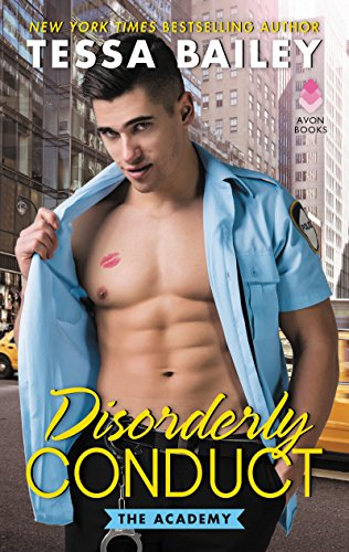 disorderly conduct tessa bailey