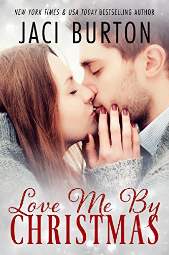 love me by christmas jaci burton
