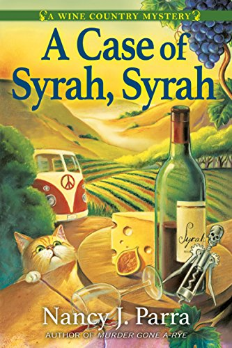 a case of syrah syrah nancy j parra