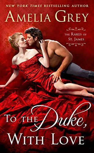 to the duke with love amelia grey