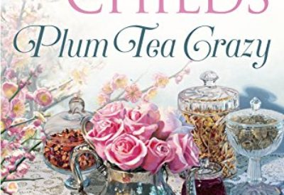 plum tea crazy laura childs