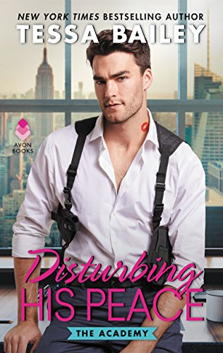 disturbing his peace tessa bailey