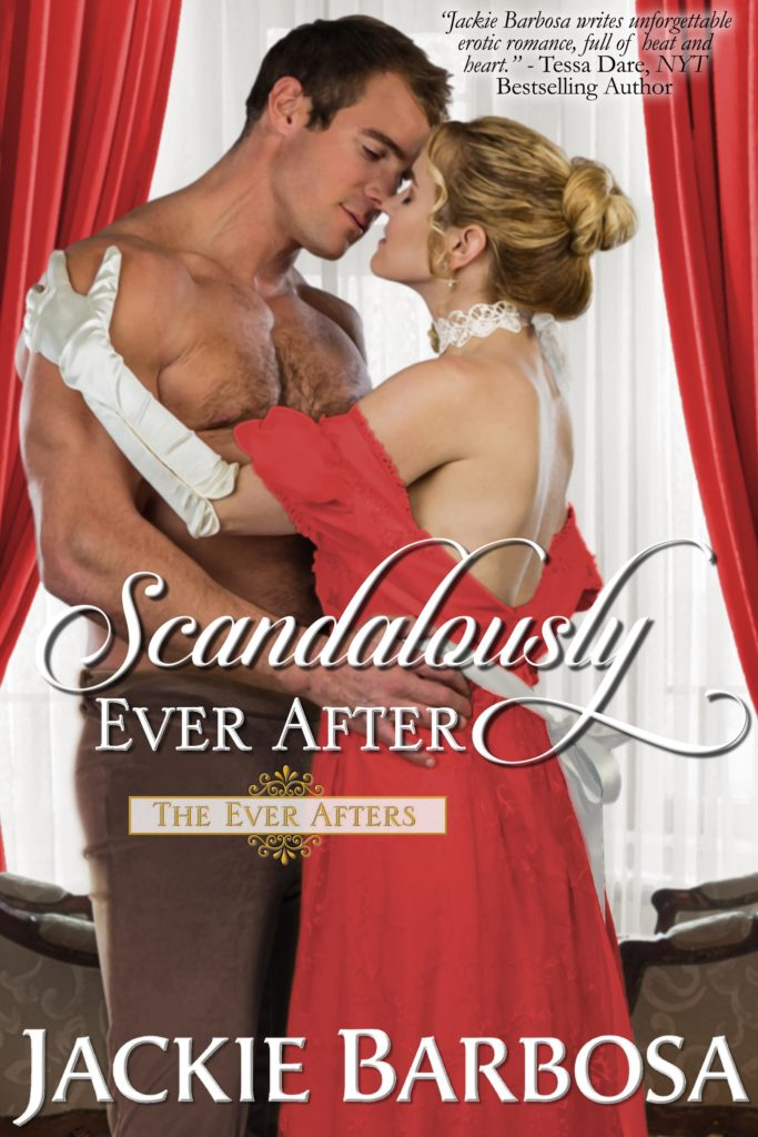 Scandalously Ever After Jackie Barbosa 1