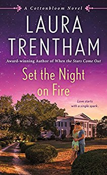 set the night on fire laura trentham