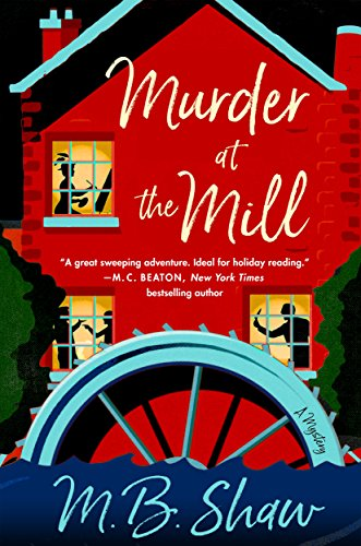 murder at the mill mb shaw