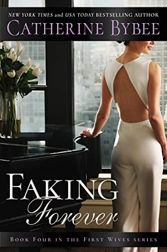 faking forever catherine bybee