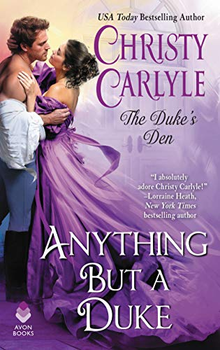 anything but a duke christy carlyle