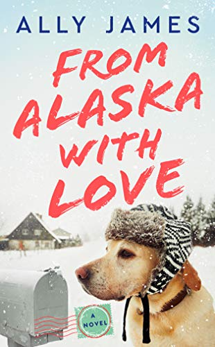 from-alaska-with-love-ally-james