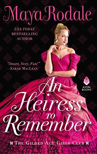 an-heiress-to-remember-maya-rodale