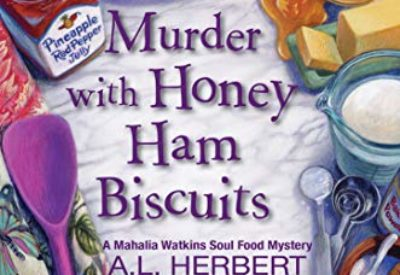 murder-with-honey-ham-biscuits-al-herbert