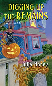 digging-up-the-remains-julia-henry