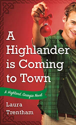 a-highlander-is-coming-to-town-laura-trentham