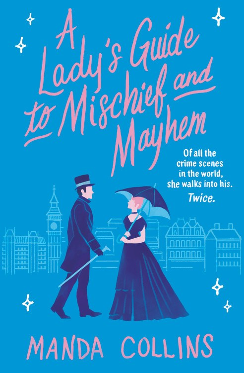 a-ladys-guide-to-mischief-and-mayhem-manda-collins