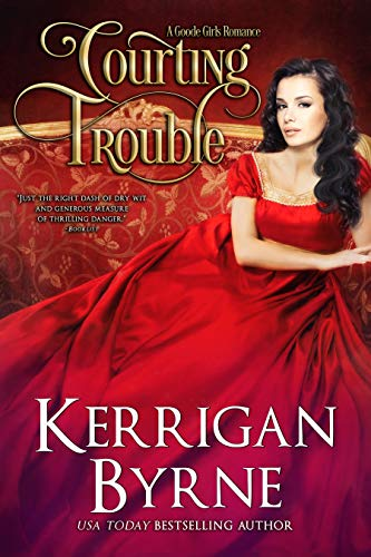 courting-trouble-kerrigan-byrne